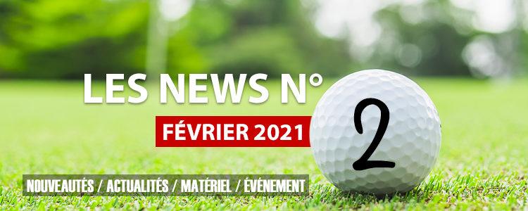 Les news N°2 – Février 2021