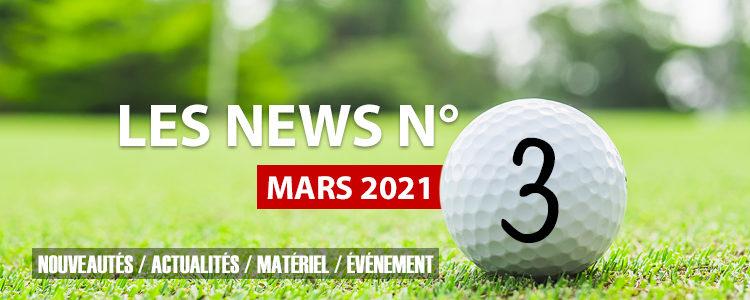 Les news N°3 – Mars 2021