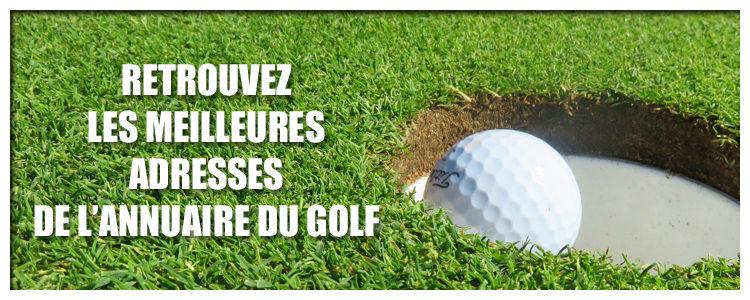 Retrouvez les meilleures adresses de l'annuaire du golf